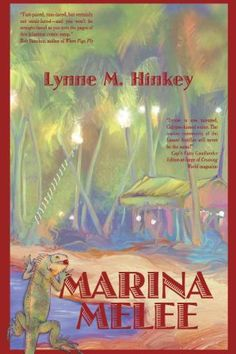 Front cover of my debut novel, Marina Melee