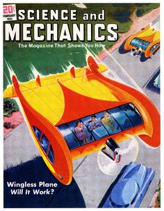William Horton's Wingless Plane, 1951, flying car cover art pulp retro futurism back to the future tomorrow tomorrowland space planet age sci-fi airship steampunk dieselpunk