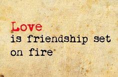 TRUE love is also a friendship!