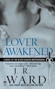 Lover Awakened - Black Dagger Brotherhood book #3 (one of the best in the series!)