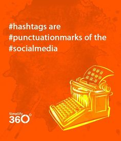 Hashtags are punctuation marks of the #social media.