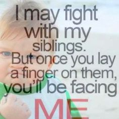 Siblings life, laugh, famili, true, fun, siblings, brother ans sister quotes, live, thing