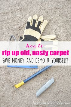 How to rip up carpet