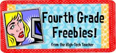 Fourth Grade Freebies Blog from a High Tech Teacher, Kayla. Nicely organized info. Especially like some of the literacy ideas.