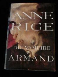 Anne Rice: Armand the Vampire Vampires Xmas Pres, The Vampire Armand, Bookshelf, Vampires Armand, Ann Rice, Anne Rice, Vampires Xmaspr