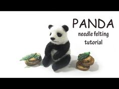 Panda Needle Felting Tutorial - YouTube