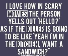 real life, sandwich, horror movies, funny pictures, funni, thought, funny stuff, quot, true stories