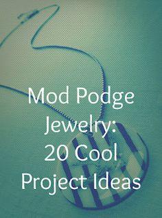 Mod Podge jewelry: 20 project ideas to DIY. ~ Mod Podge Rocks!