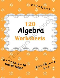 Algebra Worksheets from WhooperSwan on TeachersNotebook.com -  (134 pages)  - Algebra Worksheets Package includes 120 worksheets. Answers included.