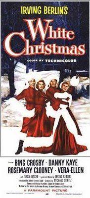 White Christmas...my all time favorite movie