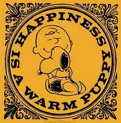 happiness is a warm puppy, happiness snoopy is, charlie brown christmas, remember this, snoopy happiness is...