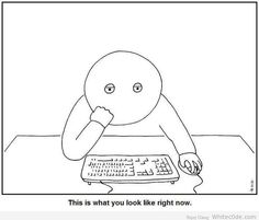 Funny Pic of The Day: How You Are looking Right Now