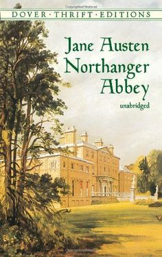 Northanger Abbey (Dover Thrift Editions) by Jane Austen. $3.50. Edition - Unabridged. Publisher: Dover Publications; Unabridged edition (October 3, 2000). Author: Jane Austen. Publication: October 3, 2000