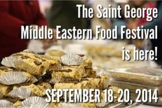 St. George Middle Eastern Food Festival, Sept. 18-20, 2014