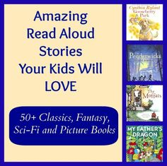 50 Great Read Alouds books that your kids will LOVE (and you will enjoy reading to them!)