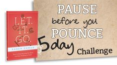 """Need help for the old mama mouth? Living biblically backwards--slow to listen, quick to speak, quick to become angry? A free 5 Day """"Pause before You Pounce"""" devotion challenge. Little steps. Big change."""