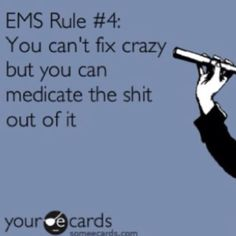 You can't fix crazy, but you can medicate the shit out of it.