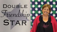 The Double Friendship Star: Easy Quilting with Jelly Rolls!