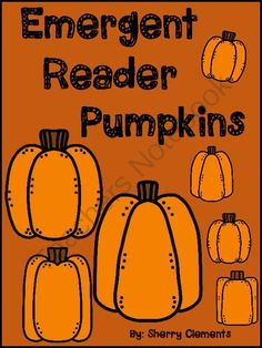 Emergent Reader: Pumpkins (sight words: I, see) (number words and ten frames) from Dr. Clements' Kindergarten on TeachersNotebook.com -  (14 pages)  - Emergent Reader: Pumpkins (sight words: I, see) (number words and ten frames)