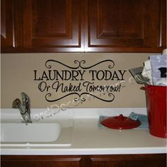 Love this - great way to tell your family they better separate their dirty clothes! Make this into a sign to hang in front of water supply.