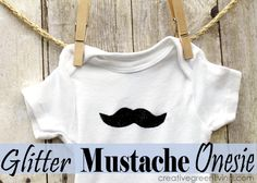 I love this! How to make a stenciled mustache baby onesie.