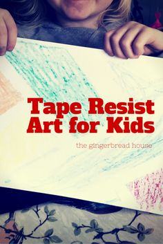 Tape Resist art for