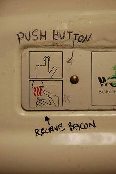 Push button, receive bacon ;)