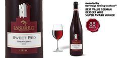 "Landshut Sweet Red - awarded ""Best Value German Dessert Wine Silver Award"" by the Beverage Testing Institute."