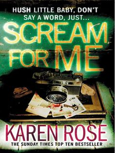 Karen Rose: Scream For Me