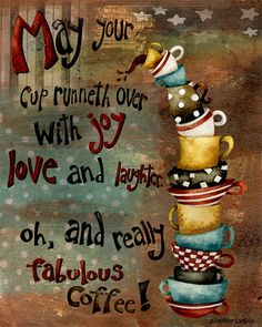 Art Print 8x10 May Your Cup Runneth Over by studiopetite on Etsy, $18.00