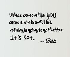 #olw2014 Unless Someone Like You...The Lorax Wall Quote
