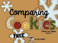 Comparing Christmas Cookies  - comparing numbers 1-10 {FREE}
