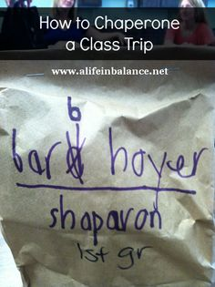 How to Chaperone a Class Trip- great info for parents!