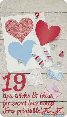 Fun ideas to get you started on leaving secret love notes!  Plus a free printable!