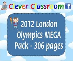 2012 London Olympics MEGA Pack Unit - PDF file306 page file designed by Clever Classroom.This resources is on TpT's weekly, top 100 resourc...