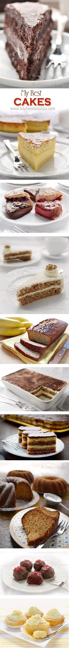 My Best CAKES: www.kitchennostalgia.com recipes