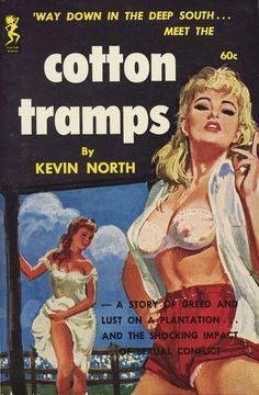 Cotton Tramps #pulp #fiction #art #cover
