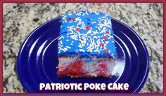 patriotic poke cake | ... version patriotic poke cake i love the festive blue frosting on top