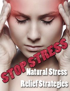 STOP STRESS – The Effects of Stress on Your Body & Mind!