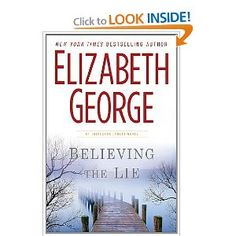 British mystery - Believing the Lie (Inspector Lynley Mystery, Book 17) by Elizabeth George