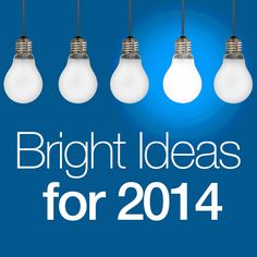 Ideas for 2014