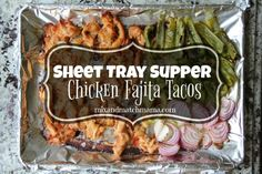 Chicken Fajita Tacos Sheet Tray Supper Recipe | Mix and Match Mama