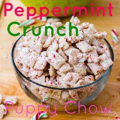 peppermint crunch puppy chow.