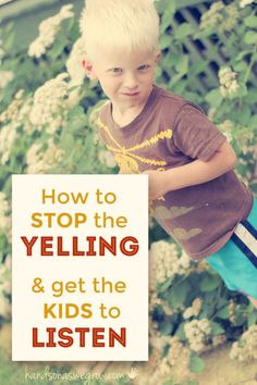 How to get the kids to listen the first time - without nagging or yelling at them!