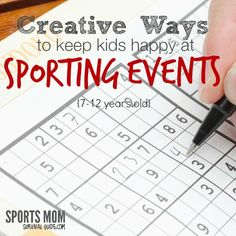 Creative Ways to Keep Kids Happy at Sports Events   ages 7-12