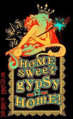 home sweet gypsy home..