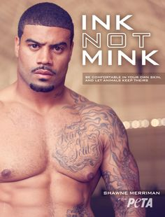 Shawne Merriman Says, 'Lights Out for Fur' #peta #sexy #celebs #athlete #tattoos #ink