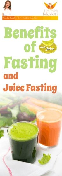 Beneftis of Fasting and Juice Fasting - Juice Fasting Maven - How to Fast