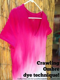Crawling ombre tee - it's a fun dye technique that anyone can do!