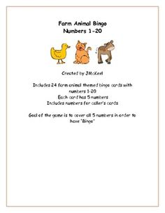 $ This farm themed bingo game focuses on numbers 1-20. Each card has 5 numbers that are placed throughout the farm animal. There are 24 bingo cards a...